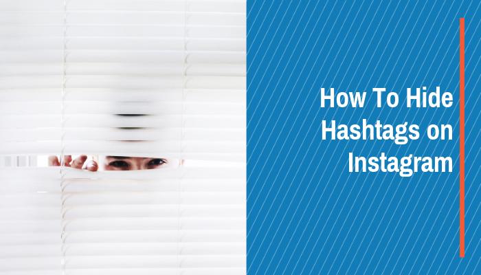 hide hashtags instagram